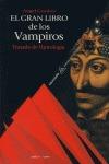 EL GRAN LIBRO DE LOS VAMPIROS: TRATADO DE UPIROLOGÍA