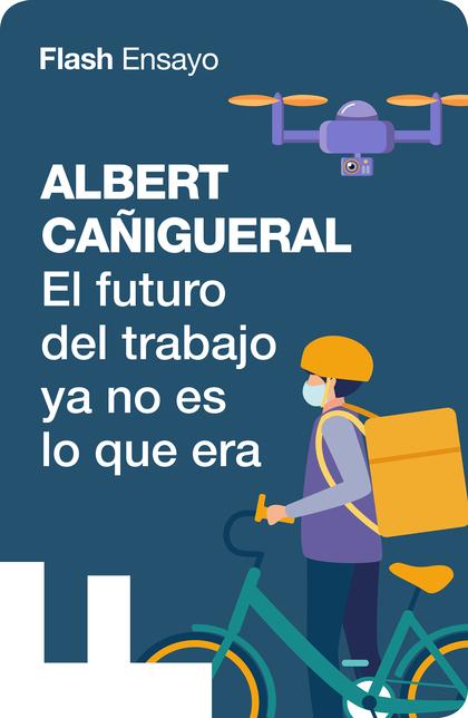 El futuro del trabajo ya no es lo que era