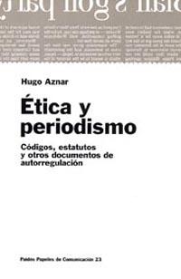 ETICA Y PERIODISMO