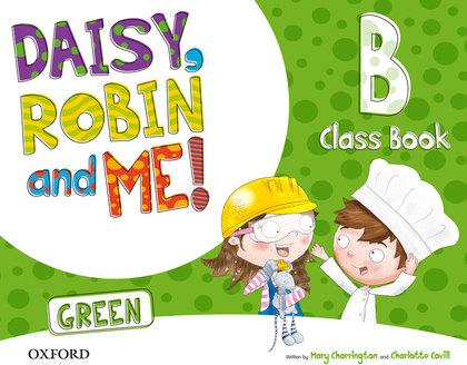 DAIS, ROBIN AND ME! GREEN CLASS BOOK B