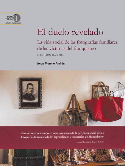 DUELO REVELADO LA VIDA SOCIAL DE LAS FOTOGRAFIAS FAMILI
