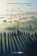 A ZAGA DE TU HUELLA.