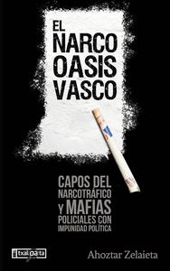 EL NARCO-OASIS VASCO