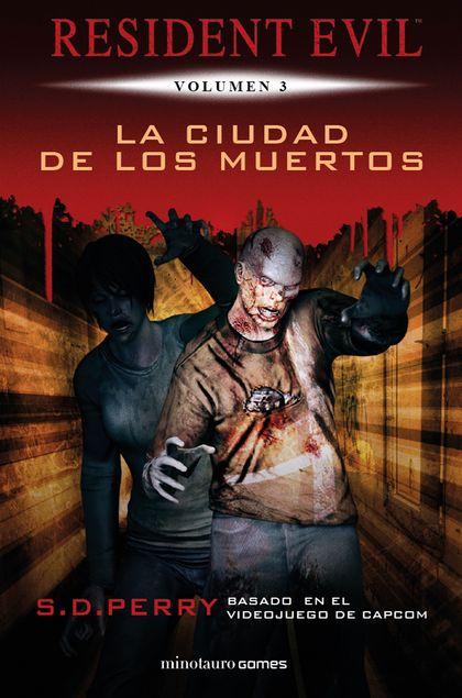LA CIUDAD DE LOS MUERTOS (NUEVA EDICCION).