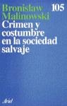 CRIMEN COSTUMBRE SOCIEDAD SALVAJE