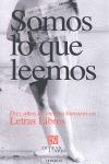 Somos lo que leemos : Diez años de ensayo literario en Letras Libres