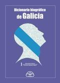 DICCIONARIO BIOGRÁFICO DE GALICIA