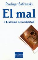 EL MAL O EL DRAMA DE LA LIBERTAD