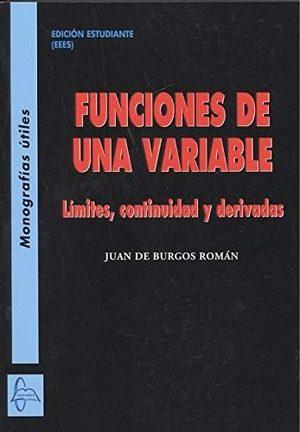 FUNCIONES DE UNA VARIABLE. LÍMITES, CONTINUIDAD Y DERIVADAS