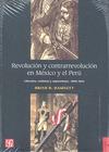 Revolución y contrarrevolución en México y el Perú : liberalismo, realeza y separatismo (1800-1