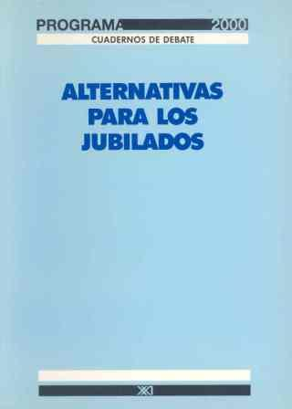 ALTERNATIVAS PARA LOS JUBILADOS