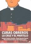 CURAS OBREROS : LA CRUZ Y EL MARTILLO