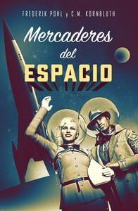 MERCADERES DEL ESPACIO.