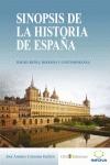 SINOPSIS DE LA HISTORIA DE ESPAÑA : EDADES MEDIA, MODERNA Y CONTEMPORÁNEA