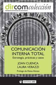 COMUNICACION INTERNA TOTAL ESTRATEGIA PRACTICAS Y CASOS