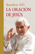 LA ORACIÓN DE JESÚS.