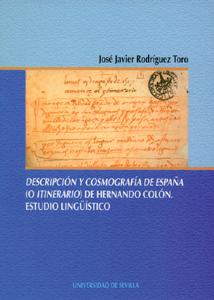 DESCRIPCIÓN Y COSMOGRAFÍA DE ESPAÑA ( O ITINERARIO) DE HERNANDO COLÓN. ESTUDIO LINGÜÍSTICO