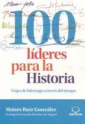 100 LÍDERES PARA LA HISTORIA