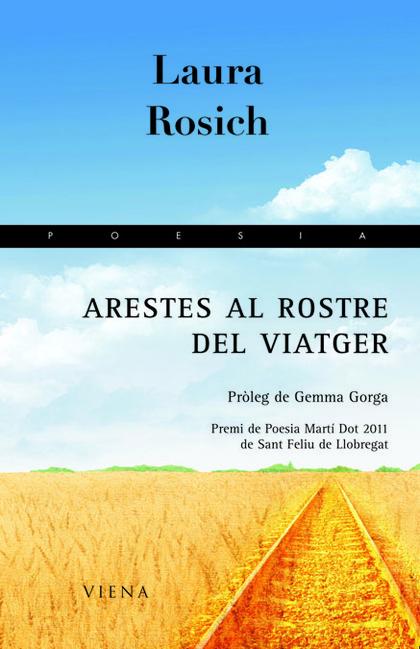 ARESTES AL ROSTRE DEL VIATGER