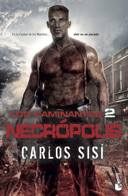 LOS CAMINANTES: NECROPOLIS.