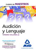 CUERPO DE MAESTROS AUDICIÓN Y LENGUAJE. TEMARIO VOLUMEN 2.