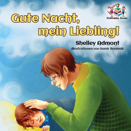 GUTE NACHT, MEIN LIEBLING! (GERMAN KIDS BOOK)