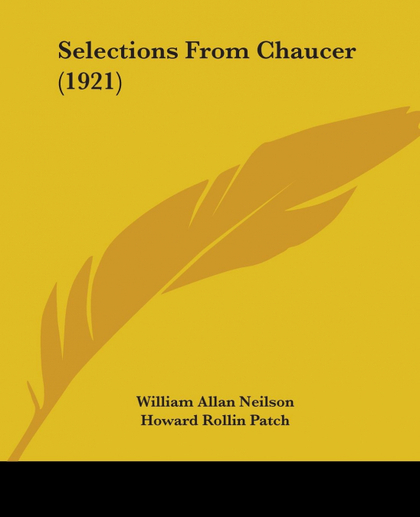 SELECTIONS FROM CHAUCER (1921)