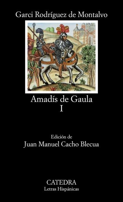 Amadís de Gaula, I