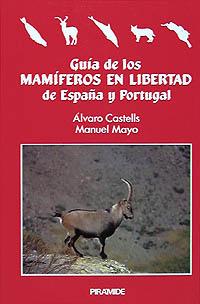 Guía de los mamíferos en libertad de España y Portugal