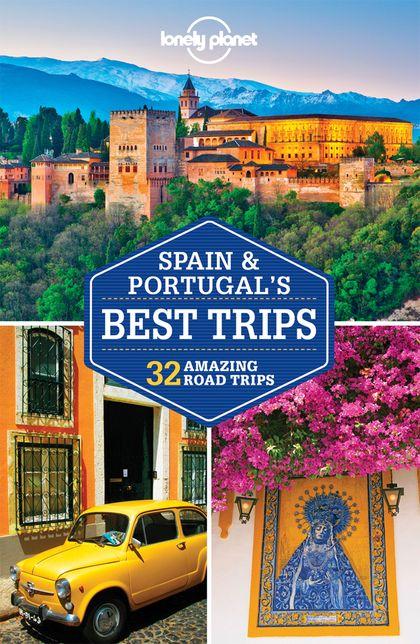 SPAIN & PORTUGAL´S BEST TRIPS 1