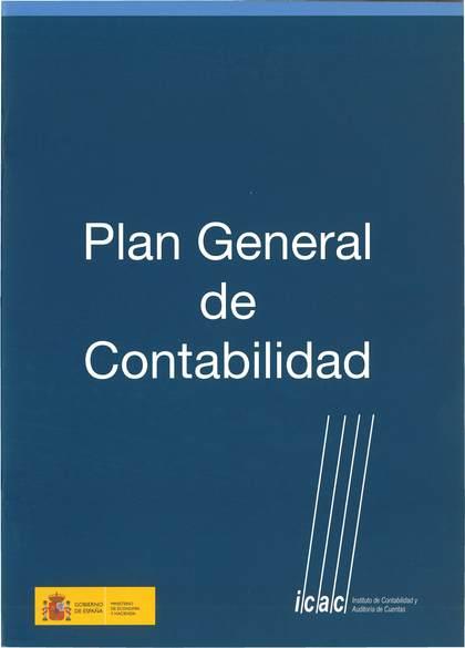 PLAN GENERAL DE CONTABILIDAD (AÑO 2007)