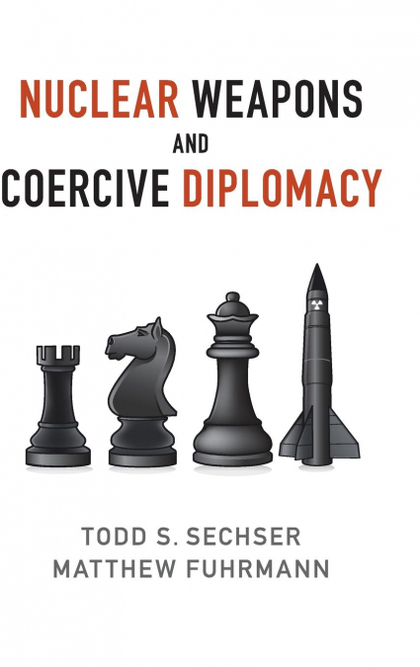NUCLEAR WEAPONS AND COERCIVE DIPLOMACY