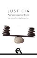 JUSTICIA. APORTACIONES PARA EL DEBATE