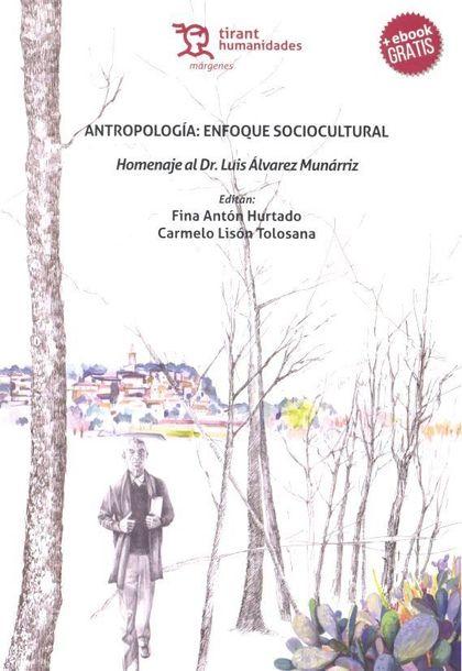 ANTROPOLOGIA ENFOQUE SOCIOCULTURAL