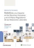 ROBÓTICA Y SU IMPACTO EN LOS RECURSOS HUMANOS Y EN EL MARCO REGULATORIO DE LAS R.