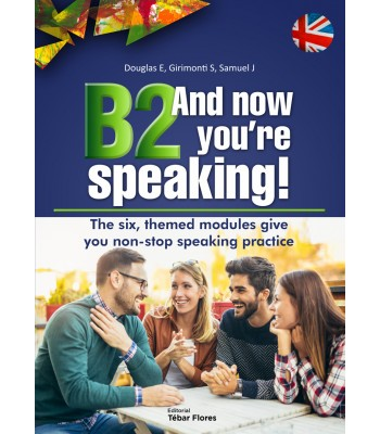 B2 AND NOW YOU´RE SPEAKING.