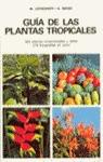 GUIA DE LAS PLANTAS TROPICALES