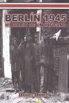 BERLIN 1945: MI DIARIO DE UN INFIERNO
