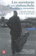 AVENTURAS DE UN VIOLONCHELO, LAS. HISTORIAS Y MEMORIAS INCLUYE CD