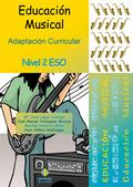EDUCACIÓN MUSICAL : ADAPTACIÓN CURRICULAR. NIVEL 2 ESO