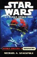 STAR WARS. MAREA OSCURA II: DESASTRE