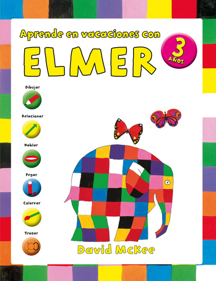APRENDE EN VACACIONES CON ELMER (ELMER. CUADERNOS DE VACACIONES 3 AÑOS).