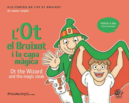 L´OT EL BRUIXOT I LA CAPA MÀGICA - OT THE WIZARD AND THE MAGIC CLOAK