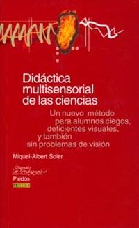 DIDACTICA MULTISENSORIAL DE LAS CIENCIAS