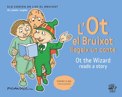 L´OT EL BRUIXOT LLEGEIX UN CONTE - OT THE WIZARD READS A STORY