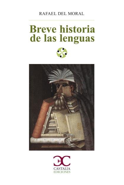 BREVE HISTORIA DE LAS LENGUAS.