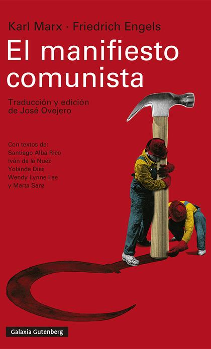 EL MANIFIESTO COMUNISTA. TRADUCCIÓN Y EDICIÓN DE JOSÉ OVEJERO