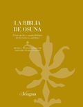 LA BIBLIA DE OSUNA. TRANSCRIPCIÓN Y ESTUDIO FILOLÓGICO DE LOS TEXTOS EN CASTELLANO