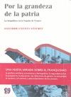 POR LA GRANDEZA DE LA PATRIA : LA BIOPOLÍTICA EN LA ESPAÑA DE FRANCO, 1939-1975