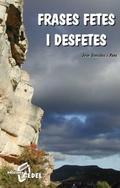 FRASES FETES I DESFETES : RECULL I COMENTARIS